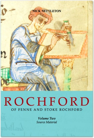 Rochford of Fenne and Stoke Rochford - Volume Two - Source Material - draft cover